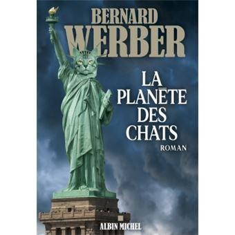 La planète des chats - Bernard Werber