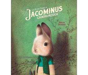 Les riches heures de Jacominus Gainsborough - Rébécca Dautremer