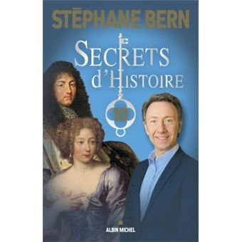 Secrets d'histoire, Volume 10 - Stéphane Bern