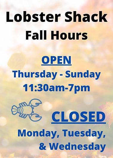 Shack Fall Hours We are CLOSED Mon., Tues., & Wed..png