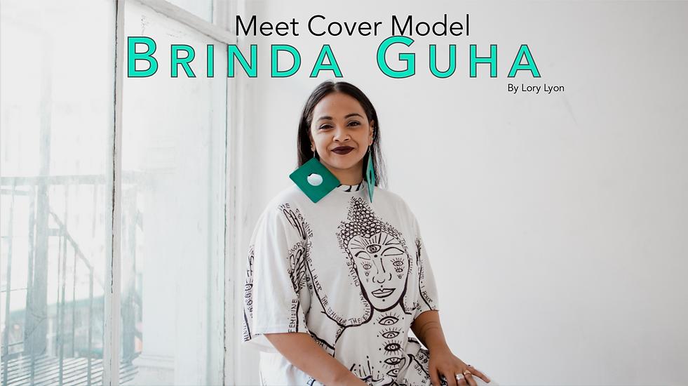 "Brinda Guha sits smiling in the banner photo that reads ""Meet Cover Model Brinda Guha"" by Lory Lyon"