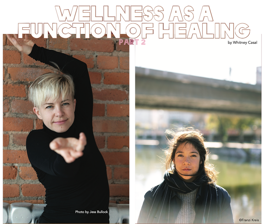 """Two photos, one of Lisa Emmons and the other of Maartje Pasman. The overlay text reads """"Wellness as a Function of Healing: Part 2 by Whitney Casal"""""""