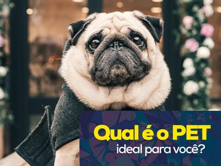 Qual PET é ideal para você?