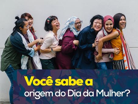 Você sabe a origem do Dia da Mulher?
