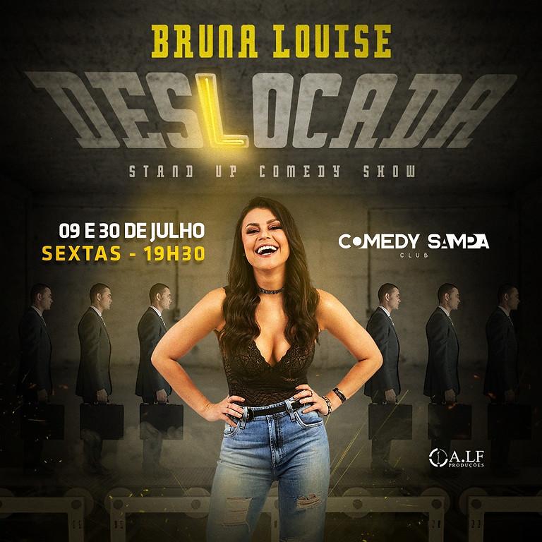 Bruna Louise - DESLOCADA