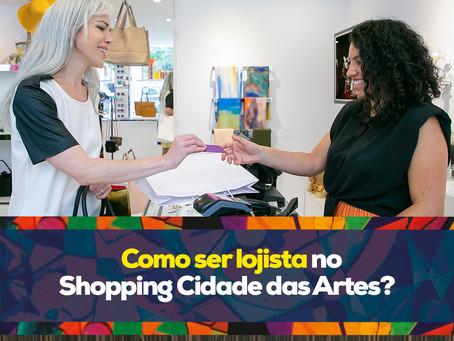 Como ser um franqueado no Shopping Cidade das Artes?