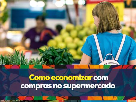Como economizar nas compras no supermercado