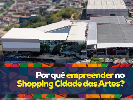 Por quê empreender no Shopping Cidade das Artes?