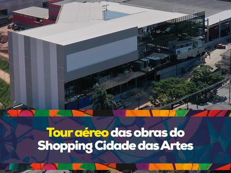 Tour aéreo das obras do Shopping Cidade das Artes