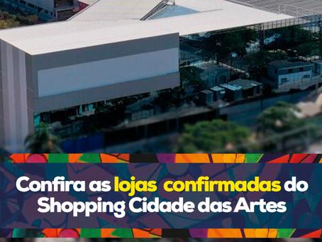 Confira as lojas confirmadas do Shopping Cidade das Artes