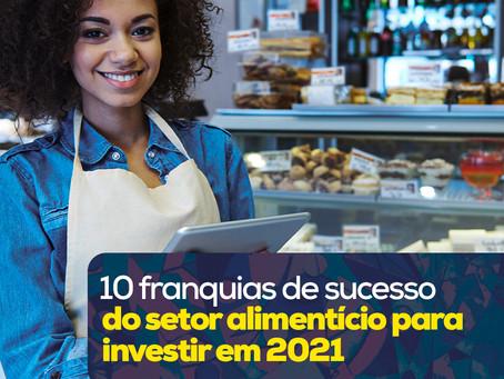 10 franquias de sucesso do setor alimentício para investir em 2021