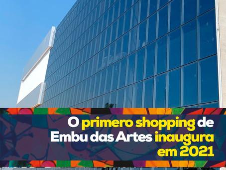O primeiro shopping de Embu das Artes inaugura em 2021