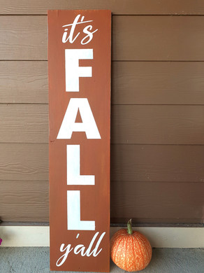 Fall Y'All Porch Sign 48in