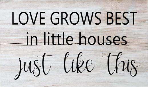 Love Grows Best 12X20in