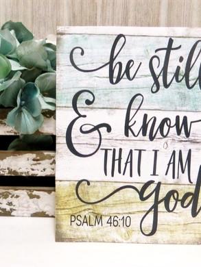 Be Still & Know 16X18