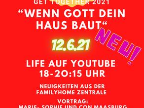 "12.6.21 ""Get together 2021""- Life auf Youtube"