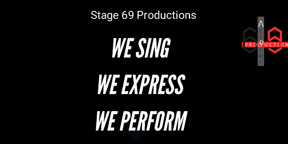 Performance by Stage 69 Productions