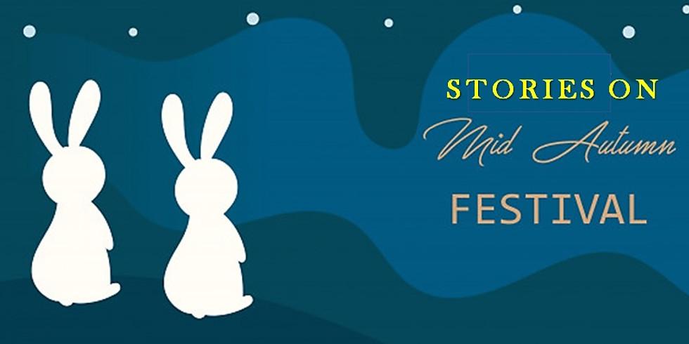 Stories on Mid-Autumn Festival