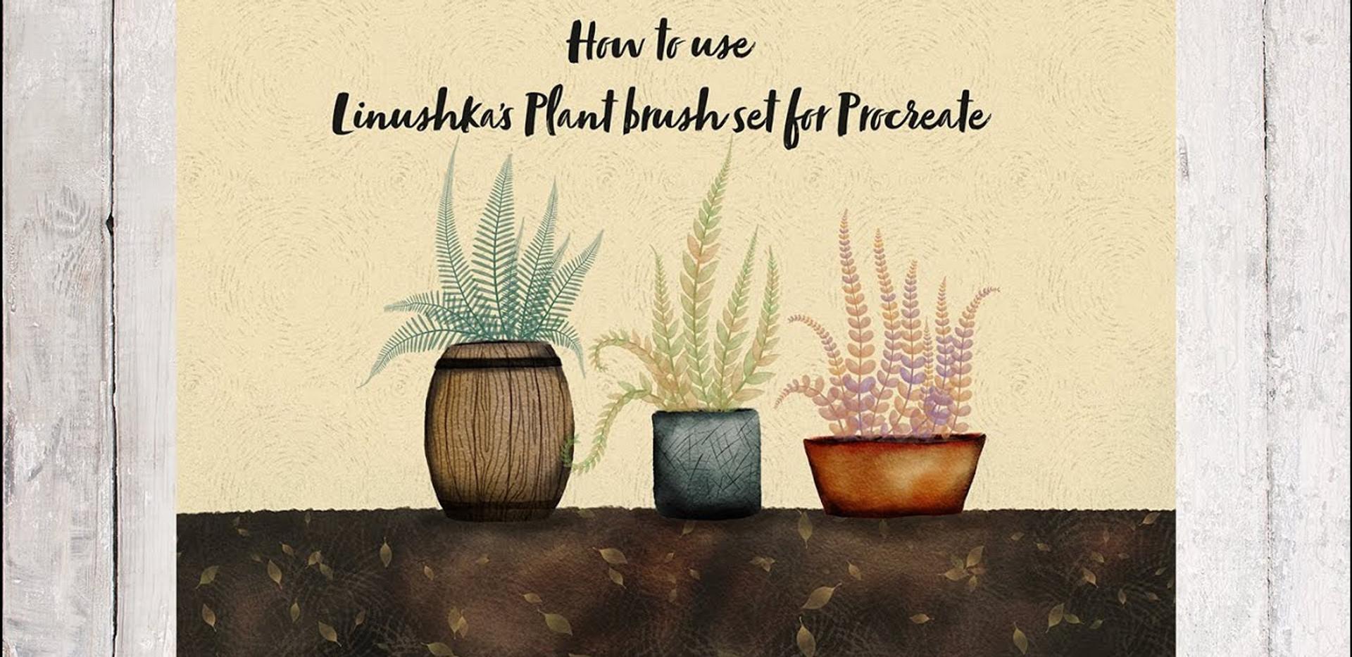 How to use Linushka's Plant brush set for Procreate
