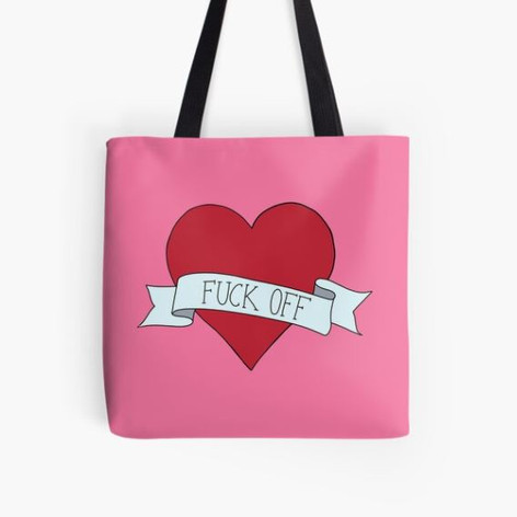 Fuck Off Heart Tote Bag