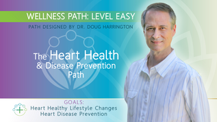 WELLNESS PATH for Heart Health & Disease Prevention