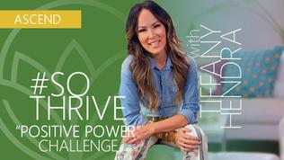 #SOTHRIVE: Positive Power Challenge