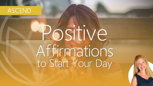 50+ Morning Affirmations To Set The Tone For Your Entire Day