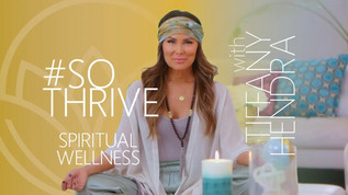 #SOTHRIVE with Tiffany Hendra: Spiritual Wellness