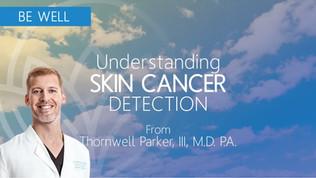 Skin Cancer Detection + Prevention
