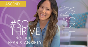 Reducing Fear & Anxiety