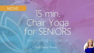 15-Minute Chair Yoga for Seniors