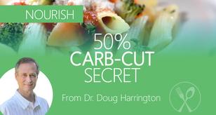 50% Carb-Cut Secret!