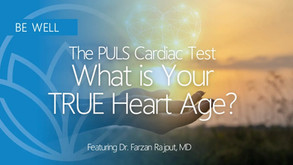 How Healthy is Your Heart...A New Test Reveals