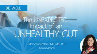 The UNEXPECTED IMPACT of an Unhealthy Gut