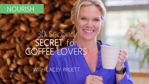 30-Second Secret for COFFEE LOVERS