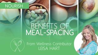LEAN & CLEAN NUTRITION: Part 1: MEAL SPACING
