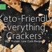Keto-Friendly, Everything Cracker Recipe