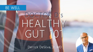 Dr. D's GUT HEALTH 101