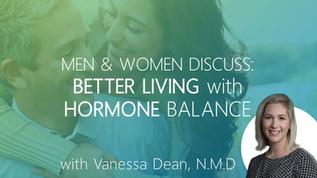 Testimonials: Men & Women Discuss Better Living with Balanced Hormones