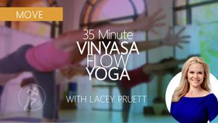 35 Minute Vinyasa Flow