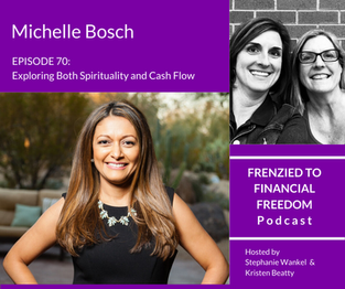 Exploring Both Spirituality and Cash Flow with Michelle Bosch
