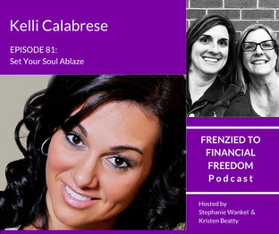 F2F 81 - Set Your Soul Ablaze with Kelli Calabrese