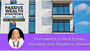 Persistence in Real Estate Investing