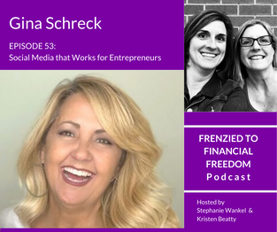 Social Media that Works for Entrepreneurs with Gina Schreck