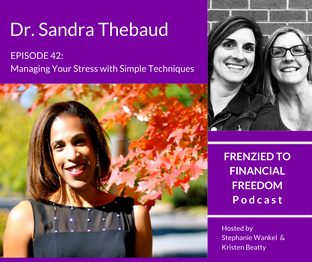 Managing Your Stress with Simple Techniques from Sandra Thebaud