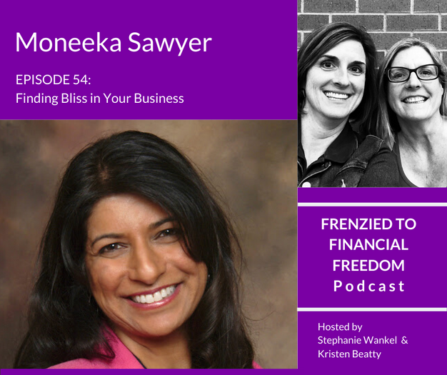 Finding Bliss in Your Business with Moneeka Sawyer