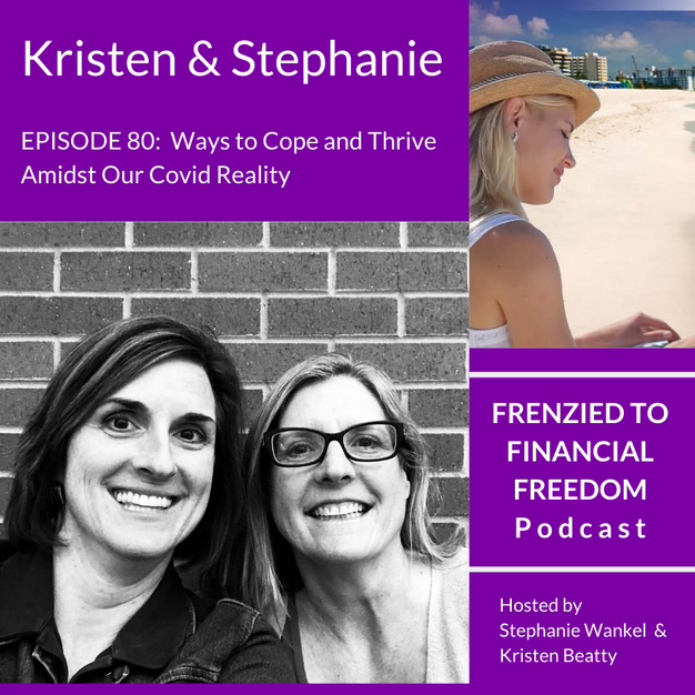 F2F 80 - Ways to Cope and Thrive Amidst Our Covid Reality