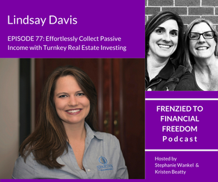F2F 77 - Effortlessly Collect Passive Income with Turnkey Real Estate Investing with Lindsay Davis