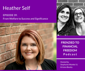 F2F 39  From Welfare to Success and Significance with Investor, Heather Self