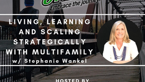 Living, Learning, and Scaling Strategically w/ Multi Family